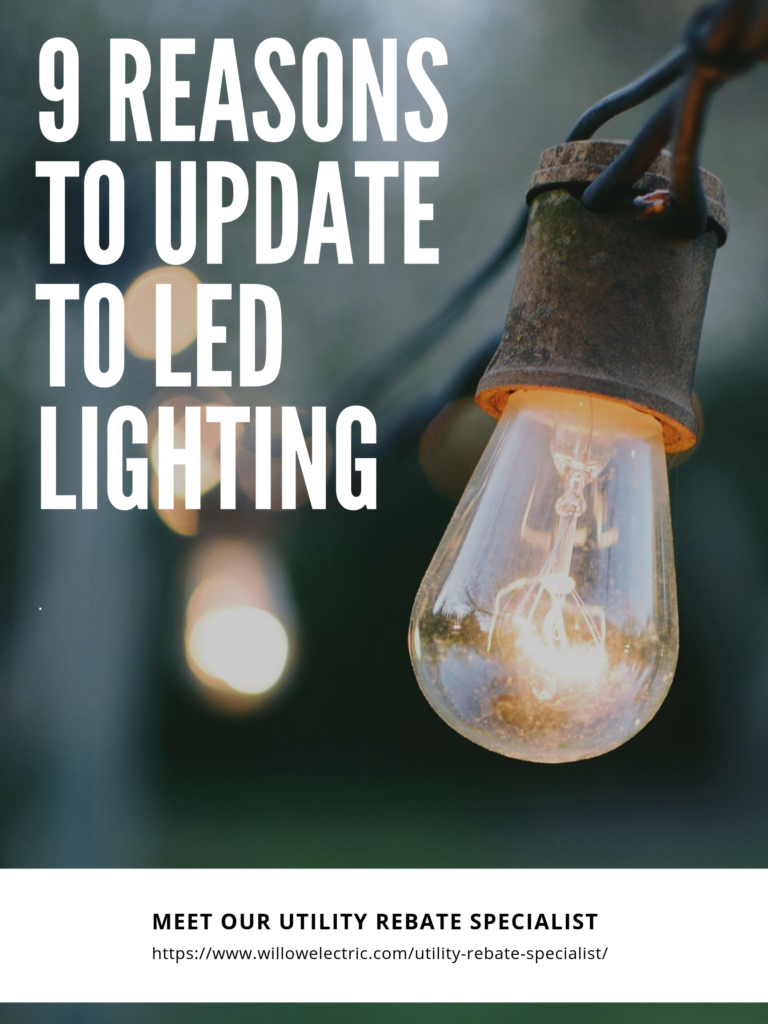 9 REASONS TO UPDATE TO LED LIGHTING