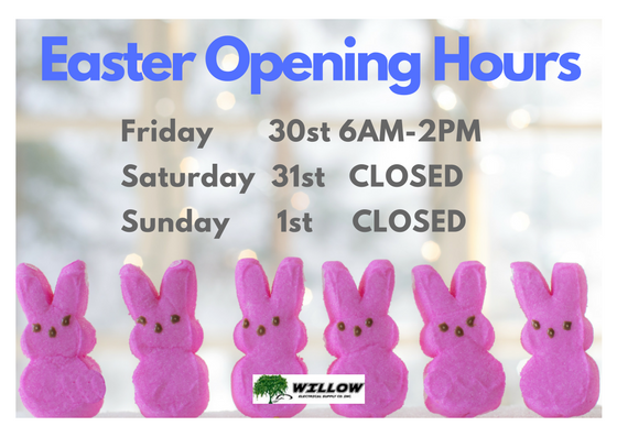 Good Friday Business Hours Willow Electrical Supply